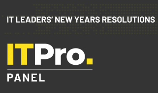 The IT Pro Panel: IT leaders' new year's resolutions