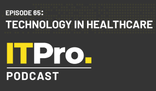 The IT Pro Podcast: Technology in healthcare