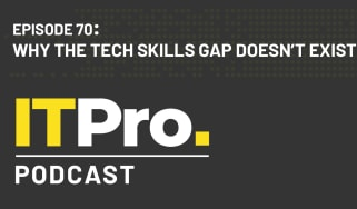 The IT Pro Podcast: Why the tech skills gap doesn't exist