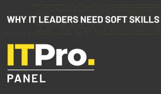 IT Pro Panel: Why IT leaders need soft skills