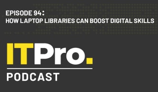 The IT Pro Podcast: How laptop libraries can boost digital skills