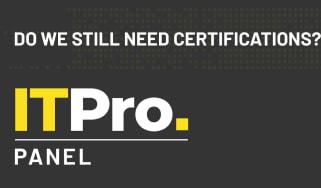 IT Pro Panel: Do we still need certifications?