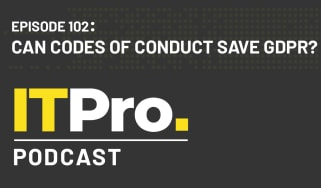 The IT Pro Podcast: Can codes of conduct save GDPR?