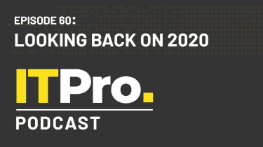 The IT Pro Podcast: Looking back on 2020