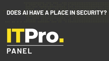 IT Pro Panel: Does AI have a place in security?