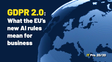 IT Pro 20/20 Issue 17 - What the EU's new AI rules mean for business