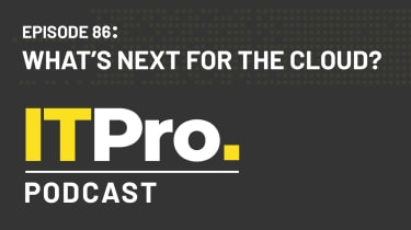 The IT Pro Podcast: What's next for the cloud?