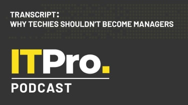 Podcast transcript: Why techies shouldn't become managers