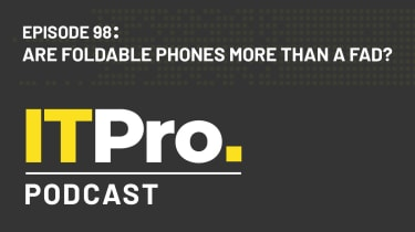 The IT Pro Podcast: Are foldable phones more than a fad?