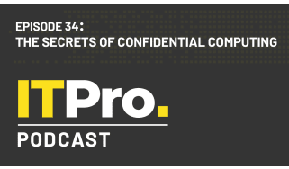 Episode 34: The secrets of confidential computing. IT Pro Podcast
