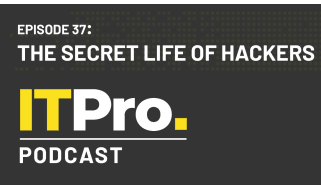 The IT Pro Podcast: The secret life of hackers