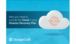 Why you need to include the cloud in your disaster recovery plan - whitepaper from StorageCraft