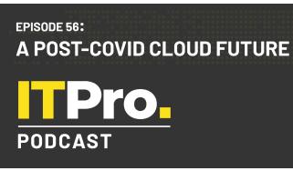 IT Pro Podcast: a post-COVID cloud future