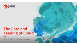 How to support cloud infrastructure post-migration - webinar from Trend Micro