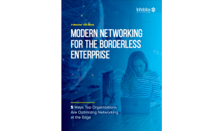Modern networking for the borderless enterprise - whitepaper from Infoblox