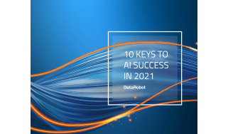 10 keys to AI success - whitepaper from DataRobot