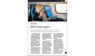 We'll meet again: The future of business meetings and travel are still in doubt - The Business Briefing from IT Pro
