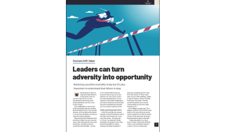 How leaders can turn adversity into opportunity - The Business Briefing from IT Pro