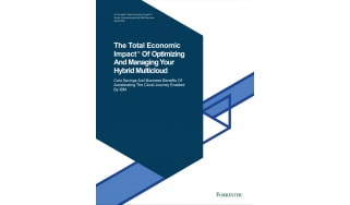 The total economic impact of optimising and managing your hybrid multi-cloud - whitepaper from IBM
