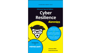 Cyber resilience for dummies - How to improve cyber resilience within your organisation - whitepaper from Mimecast