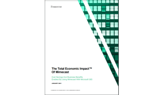 Total economic impact of Mimecast - whitepaper from Mimecast