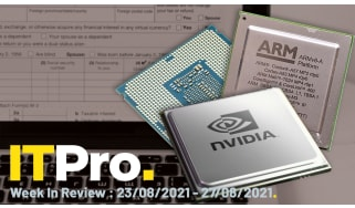 IT Pro News In Review: Nvidia-Arm deal in doubt, UK's post-Brexit data strategy, and Microsoft Power Apps suite leaks 38 million records