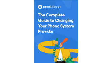 How to change your phone system provider - whitepaper from Aircall