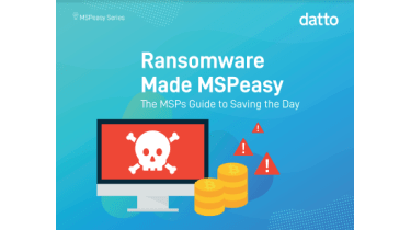 The MSP's guide to ransomware - whitepaper from Datto