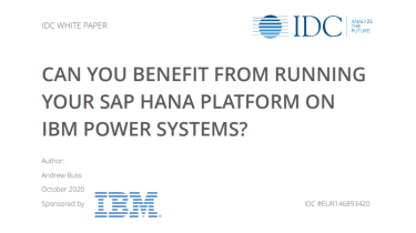 How running your SAP HANA platform on IBM Power Systems can benefit you - whitepaper from IBM