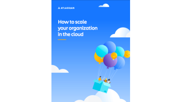 How to scale your organisation in the cloud - whitepaper from Atlassian