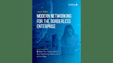 Modern networking for the borderless enterprise - whitepaper from Infoblox