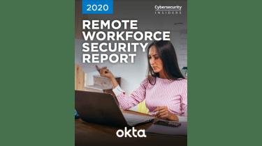 remote workforce security report - whitepaper from Okta