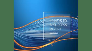 10 keys to AI success - whitepaper from DataRobot