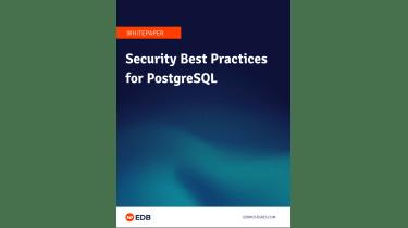 Security best practices for PostgreSQL - whitepaper from EDB