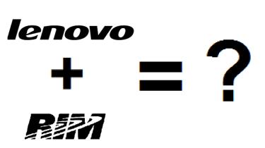 Lenovo and RIM
