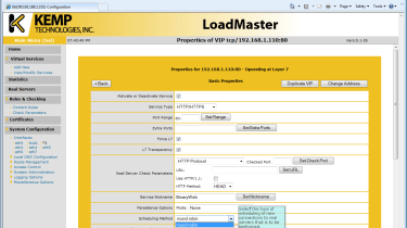 The LoadMaster has seven load balancing schemes ranging from round robin to the new weighted response time feature.