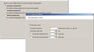 Three different methods of deduplication are available and you can exclude certain file types as well.